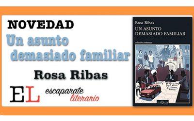 Un asunto demasiado familiar (Rosa Ribas)