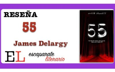 Reseña: 55 (James Delargy)