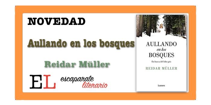 Aullando en los bosques (Reidar Müller)