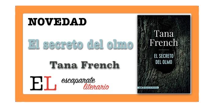El secreto del olmo (Tana French)