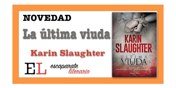 La última viuda (Karin Slaughter)