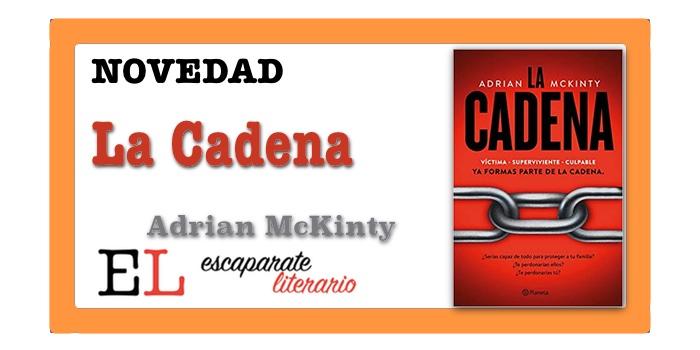 La Cadena (Adrian McKinty)