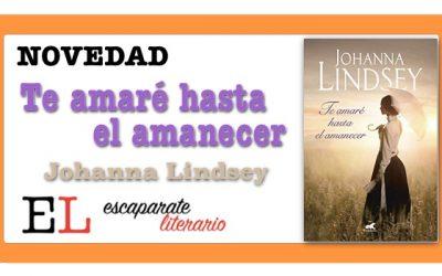 Te amaré hasta el amanecer (Johanna Lindsey)