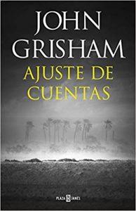 Ajuste de cuentas Grisham