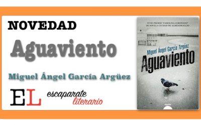 Aguaviento (Miguel Ángel García Argüez)