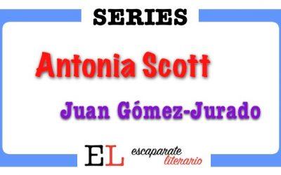 Serie Antonia Scott (Juan Gómez Jurado)