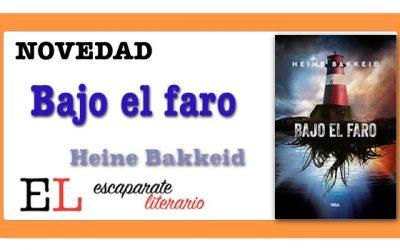 Bajo el faro (Heine Bakkeid)