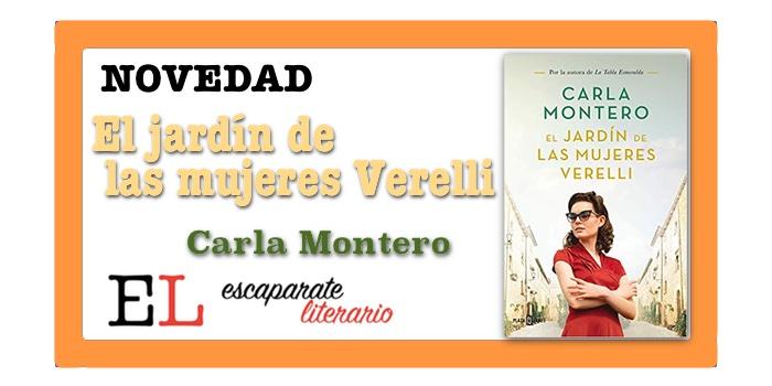 El jardín de las mujeres Verelli (Carla Montero)