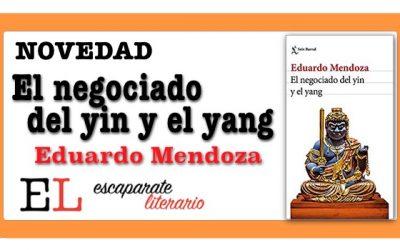 El negociado del yin y el yang (Eduardo Mendoza)