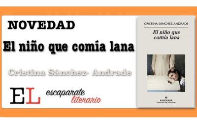 El niño que comía lana (Cristina Sánchez-Andrade)