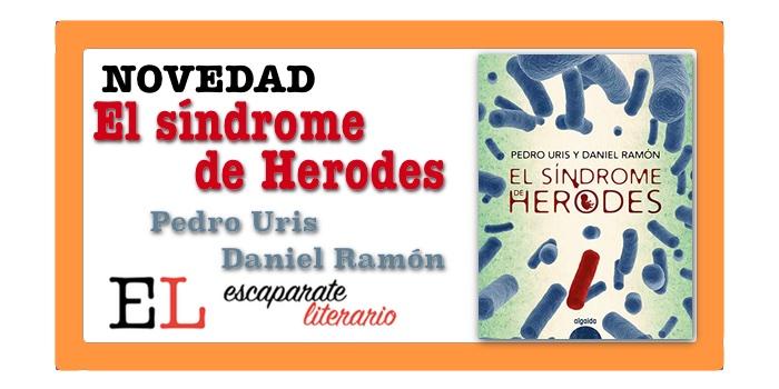 El síndrome de Herodes (Pedro Uris & Daniel Ramón)