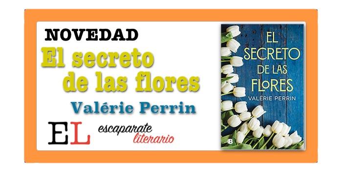 El secreto de las flores (Valérie Perrin)