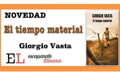 El tiempo material (Giorgio Vasta)