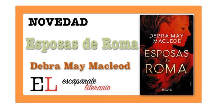 Esposas de Roma (Debra May Macleod)