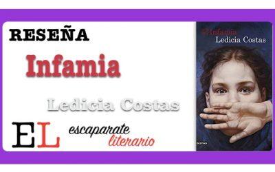 Reseña: Infamia (Ledicia Costas)