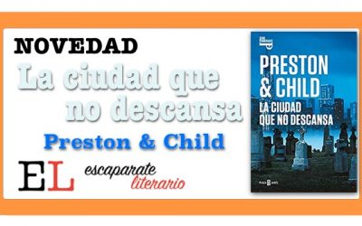 La ciudad que no descansa (Douglas Preston & Lincoln Child)