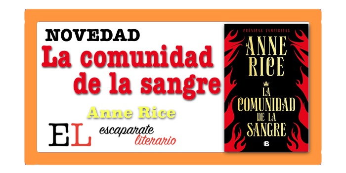 La comunidad de la sangre (Anne Rice)