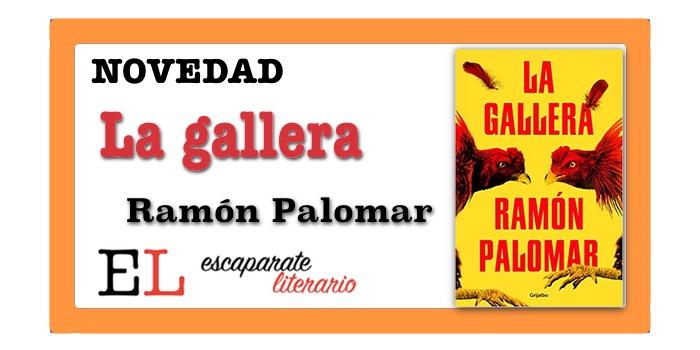 La gallera (Ramón Palomar)