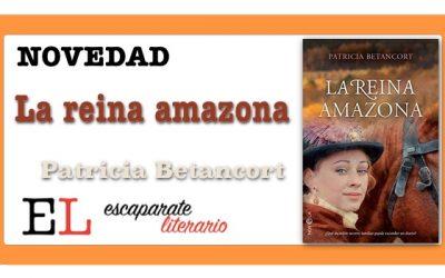 La reina amazona (Patricia Betancort)