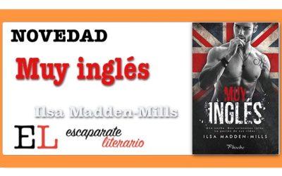 Muy inglés (llsa Madden-Mills)