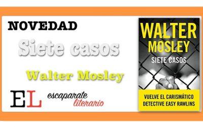 Siete casos (Walter Mosley)