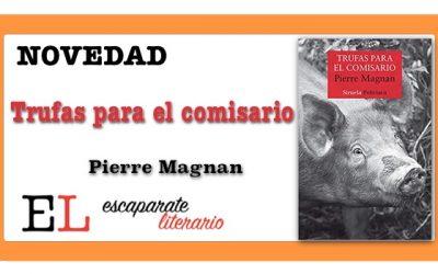 Trufas para el comisario (Pierre Magnan)