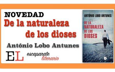 De la naturaleza de los dioses (António Lobo Antunes)