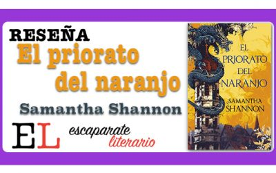 Reseña: El priorato del naranjo (Samantha Shannon)