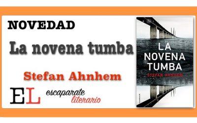 La novena tumba (Stefan Ahnhem)