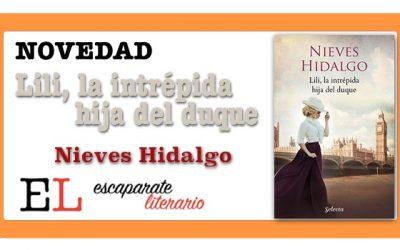Lili, la intrépida hija del duque (Nieves Hidalgo)