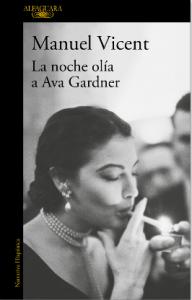 La noche olía a Ava Gardner