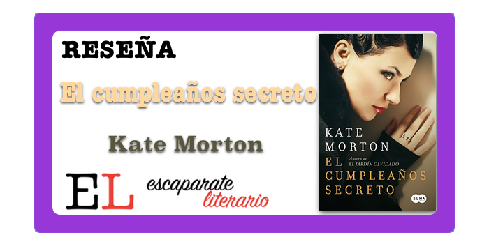 Reseña: El cumpleaños secreto (Kate Morton)