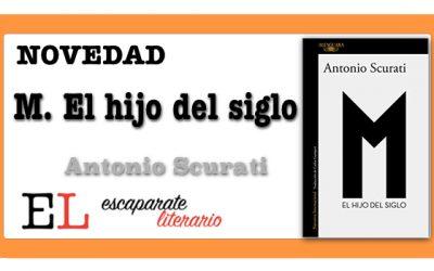 M. El hijo del siglo (Antonio Scurati)