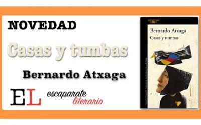 Casas y tumbas (Bernardo Atxaga)