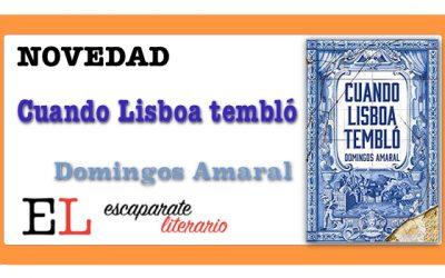 Cuando Lisboa tembló (Domingos Amaral)