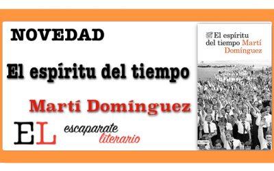 El espíritu del tiempo (Martí Domínguez)