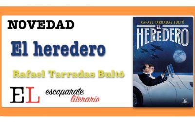 El heredero (Rafael Tarradas Bultó)