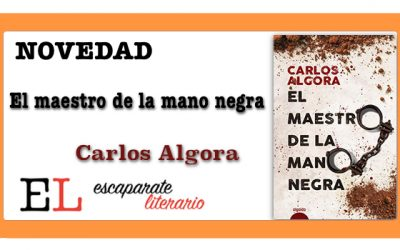 El maestro de la mano negra (Carlos Algora)