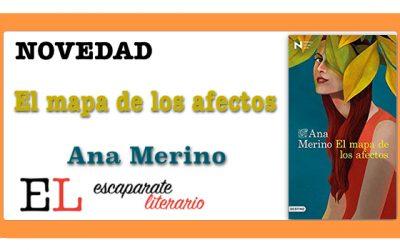 El mapa de los afectos (Ana Merino)