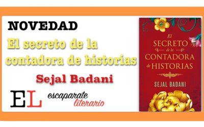 El secreto de la contadora de historias (Sejal Badani)