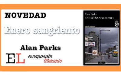 Enero sangriento (Alan Parks)