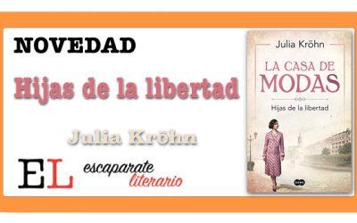 Hijas de la libertad (Julia Kröhn)