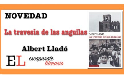 La travesía de las anguilas (Albert LLadó)