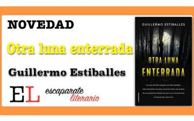 Otra luna enterrada (Guillermo Estiballes)