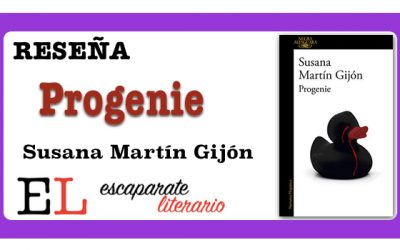Reseña: Progenie (Susana Martín Gijón)