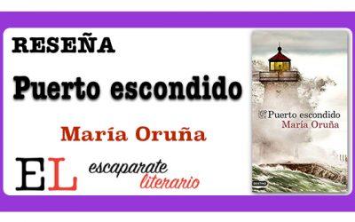 Reseña: Puerto escondido (María Oruña)