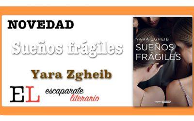 Sueños frágiles (Yara Zgheib)