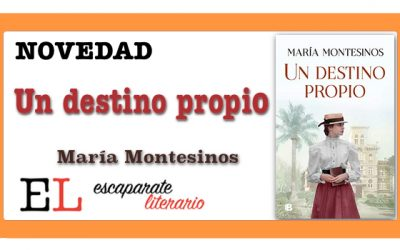 Un destino propio (María Montesinos)