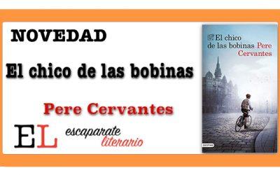 El chico de las bobinas (Pere Cervantes)