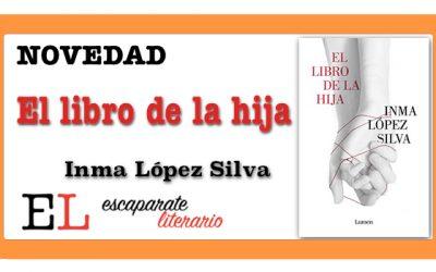 El libro de la hija (Inma López Silva)